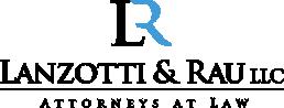 Lanzotti & Rau LLC   Attorneys at Law